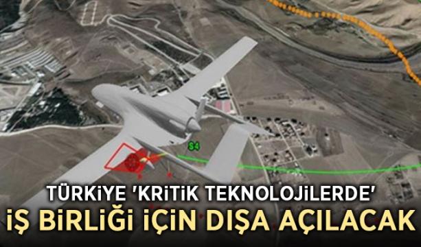 Türkiye 'kritik teknolojilerde' iş birliği için dışa açılacak