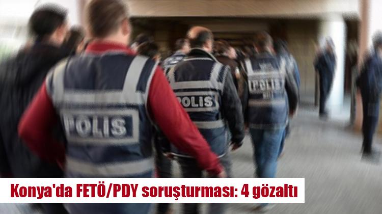 Konya'da FETÖ/PDY soruşturması: 4 gözaltı