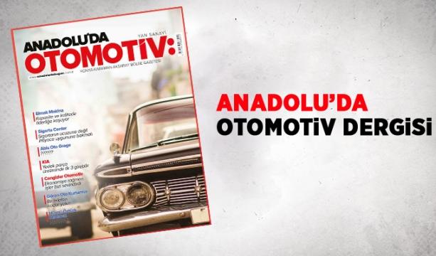 Anadolu'da Bugün Otomotiv Dergisi