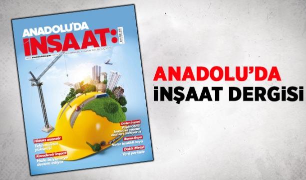 Anadolu'da Bugün İnşaat Dergisi