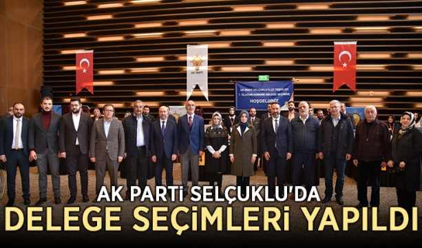 AK Parti Selçuklu'da  delege seçimleri yapıldı