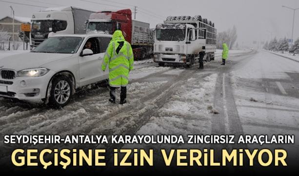 Seydişehir-Antalya karayolunda zincirsiz araçların geçişine izin verilmiyor