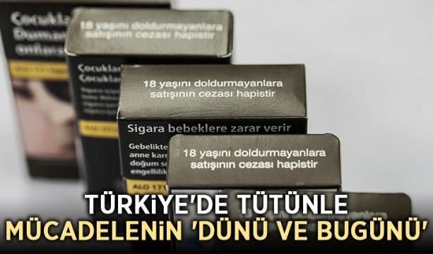 Türkiye'de tütünle mücadelenin 'dünü ve bugünü'