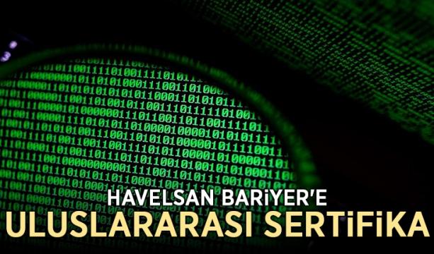 HAVELSAN BARİYER'e uluslararası sertifika