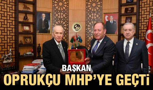 Başkan Oprukçu MHP'ye geçti