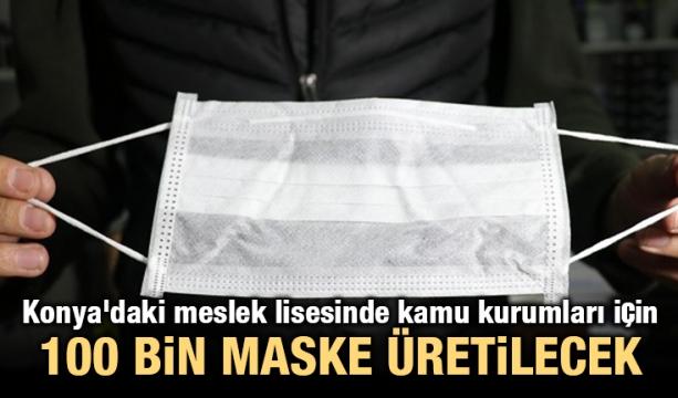 Konya'daki meslek lisesinde kamu kurumları için 100 bin maske üretilecek