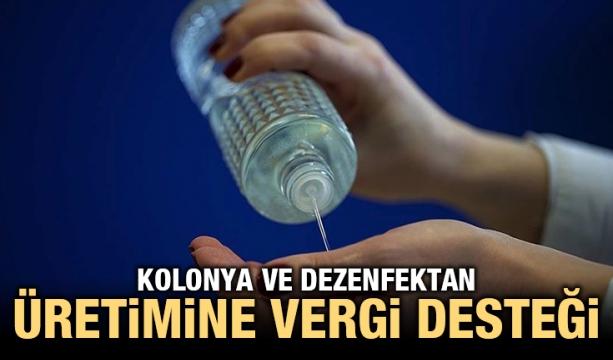 Kolonya ve dezenfektan üretimine vergi desteği