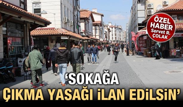 'Sokağa çıkma yasağı ilan edilsin' (Özel Haber)