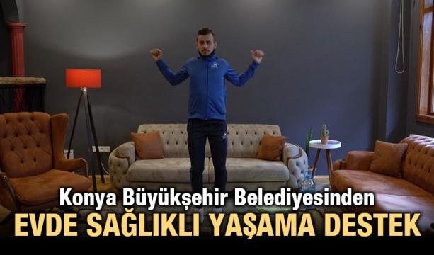 Konya Büyükşehir Belediyesinden evde sağlıklı yaşama destek