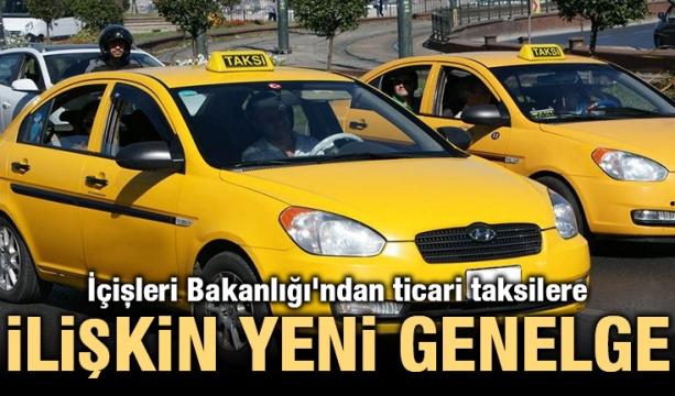 İçişleri Bakanlığı'ndan ticari taksilere ilişkin yeni genelge