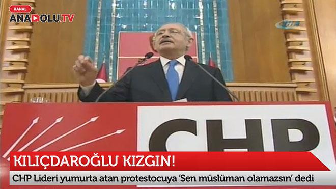 Kılıçdaroğlu yumurtalı protestocuya kızdı