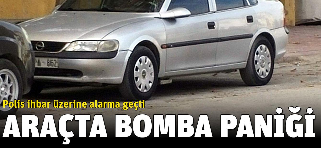 Polis ihbar üzerine alarma geçti, araçta bomba paniği