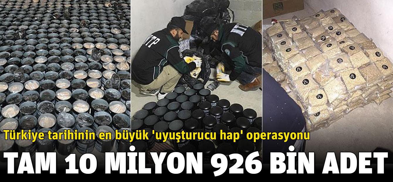 Türkiye tarihinin en büyük 'uyuşturucu hap' operasyonu