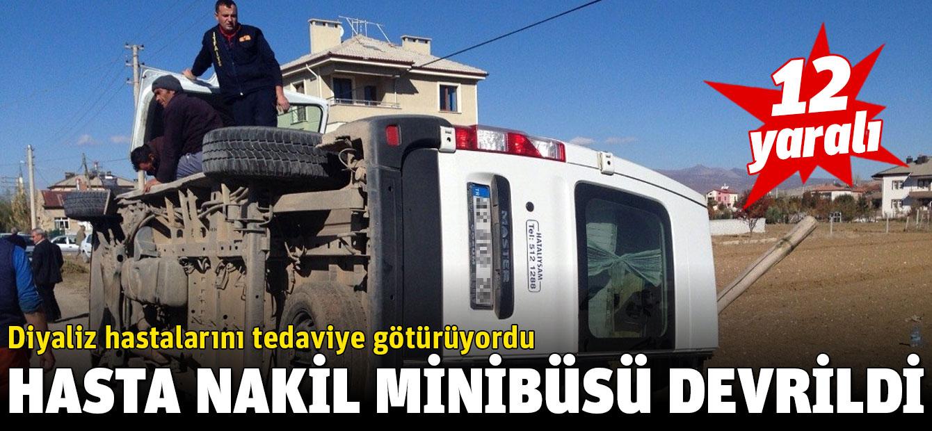 Diyaliz hastalarını tedaviye götürüyordu, yoldan çıkıp devrildi: 12 Yaralı