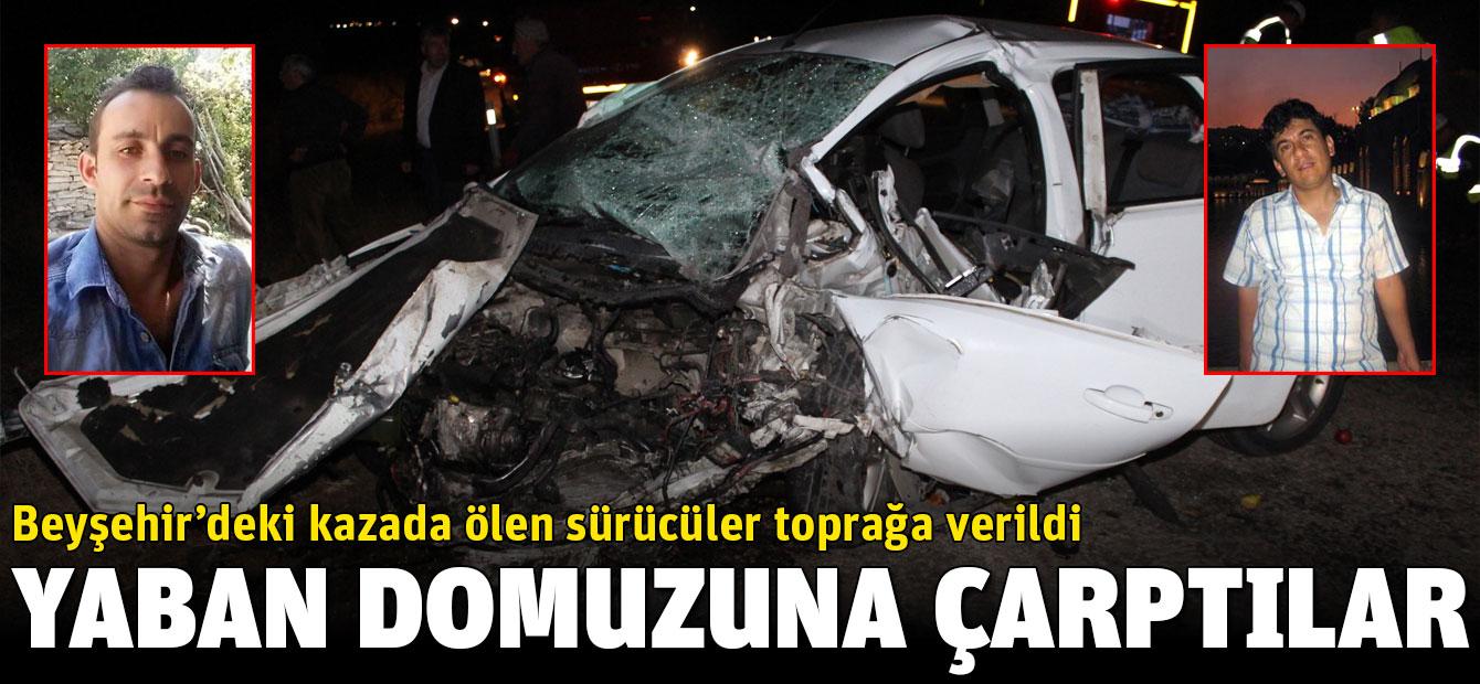 Beyşehir'deki kazada ölen sürücüler toprağa verildi