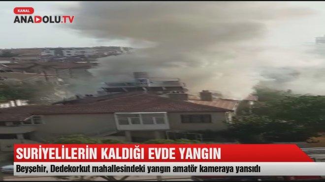 Beyşehir'de Suriyelilerin kaldığı evde yangın çıktı