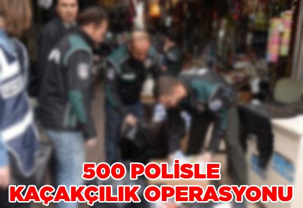 Eminönü'nde 500 polisle kaçakçıklık operasyonu
