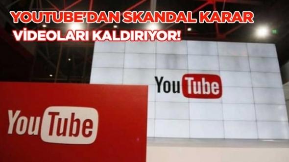#YouTube 'dan skandal karar: Videoları kaldırıyor!