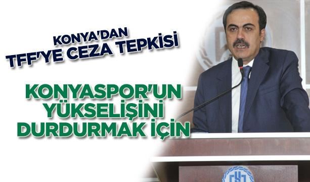 Konya'dan TFF'ye ceza tepkisi: Konyaspor'un yükselişini durdurmak için #konyahaber