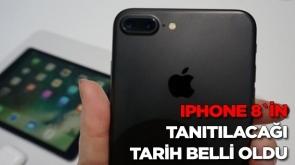 iPhone 8`in tanıtılacağı tarih belli oldu
