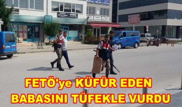 #FETÖ 'ye Küfür Eden Baba'sını Tüfekle Vurdu!..