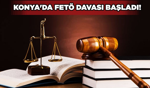 Konya'da FETÖ davası başladı! #KonyaHaber