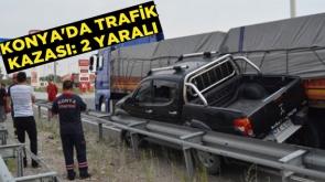 Konya'da trafik kazası: 2 yaralı #KonyaHaber