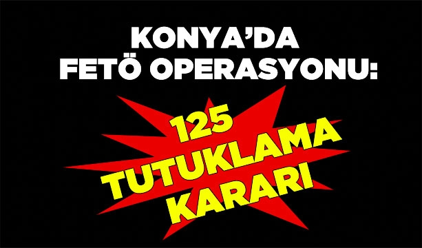 Konya'da FETÖ Operasyonu #KonyaHaber