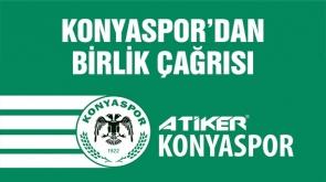 Konyaspor'dan birlik çağrısı