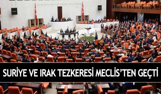 Irak ve Suriye Tezkeresi TBMM'den geçti #Tezkere #TBMM