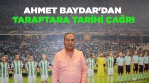 Ahmet Baydar'dan taraftara tarihi çağrı