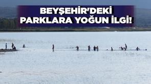 Beyşehir'deki parklara yoğun ilgi! #KonyaHaber
