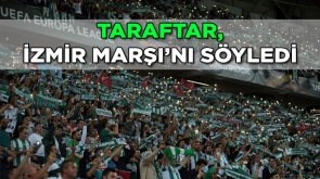 Taraftar, İzmir Marşı'nı söyledi