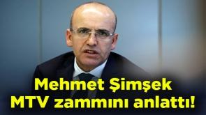 Mehmet Şimşek MTV zammını anlattı!