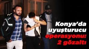 Konya'da uyuşturucu operasyonu: 2 gözaltı #KonyaHaber
