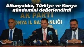 Milletvekili Altunyaldız, Türkiye ve Konya gündemini değerlendirdi #KonyaHaber