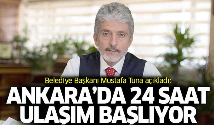 Ankara'da 24 Saat Ulaşım Dönemi