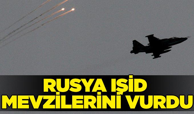 Rusya IŞİD mevzilerini vurdu
