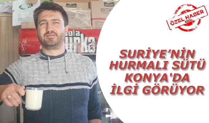 Konya Haber:  Suriye'nin hurmalı sütü Konya'da ilgi görüyor #OzelHaber