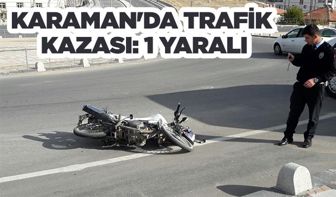 Karaman Haber:  Karaman'da trafik kazası: 1 yaralı