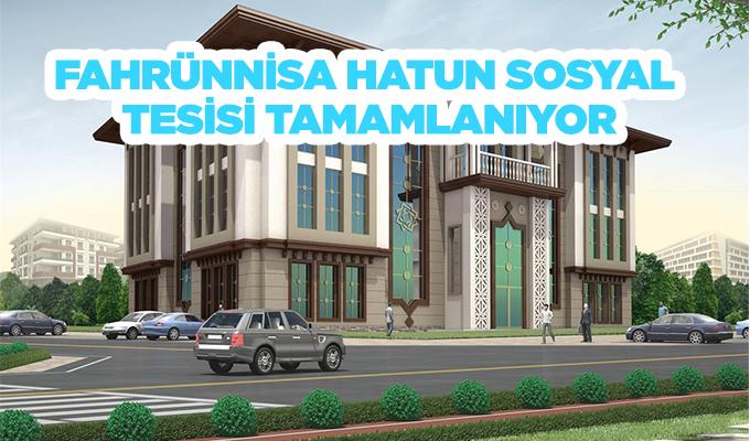 Konya Haber: Konya Meram Fahrünnisa Hatun Sosyal Tesisi tamamlanıyor