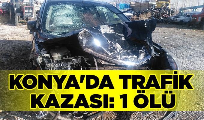 Konya Haber:  Konya'da trafik kazası: 1 ölü