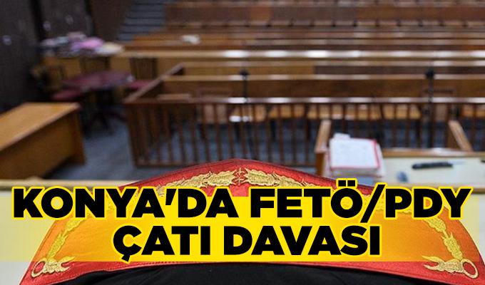 Konya Haber:  Konya'da FETÖ/PDY çatı davası