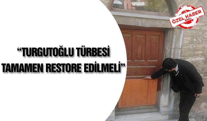 """Konya Haber:  """"Turgutoğlu Türbesi tamamen restore edilmeli"""" #OzelHaber"""