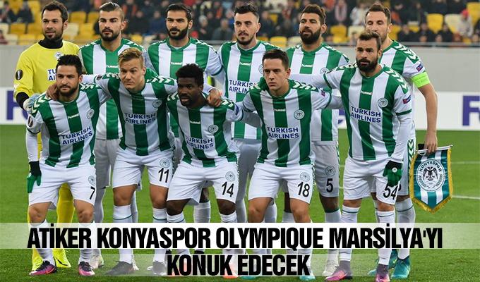 Konya Haber:  Atiker Konyaspor, Olympique Marsilya'yı konuk edecek