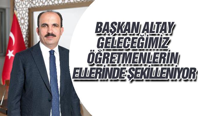 Konya Haber:  Başkan Altay:
