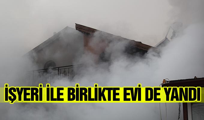 Konya Haber: Konya'da İşyeri ile birlikte evi de yandı