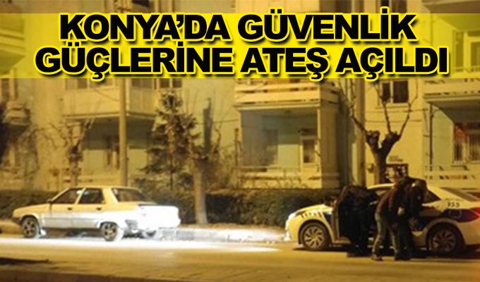 Konya Haber:  Konya'da güvenlik güçlerine ateş açıldı