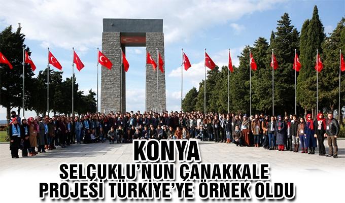 Konya Haber:  Konya Selçuklu'nun Çanakkale Projesi Türkiye'ye Örnek Oldu
