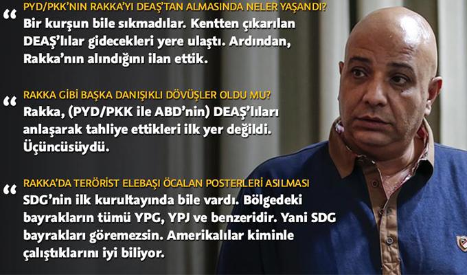 'PYD/PKK ve ABD 3 kez DEAŞ'ın kaçmasına izin verdi'